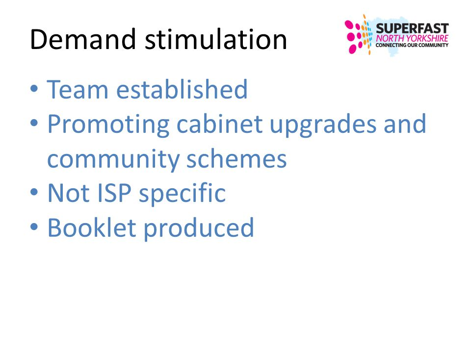 Demand stimulation Team established