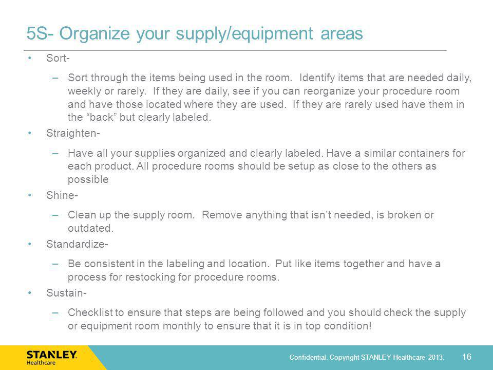 5S- Organize your supply/equipment areas