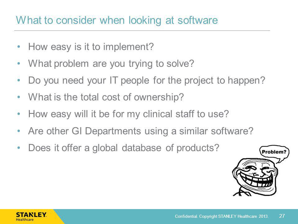 What to consider when looking at software