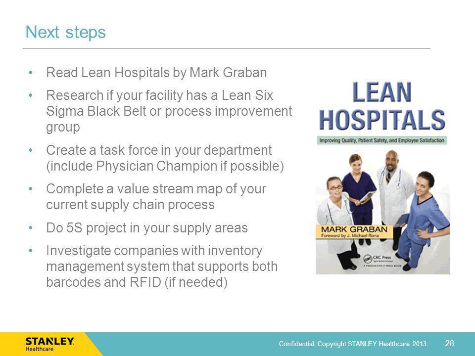 Next steps Read Lean Hospitals by Mark Graban