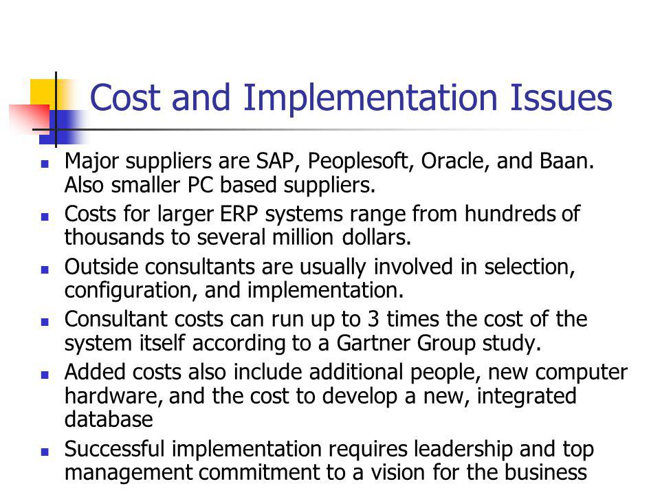 Cost and Implementation Issues