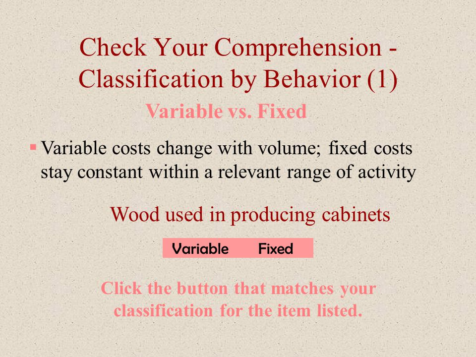 Check Your Comprehension - Classification by Behavior (1)