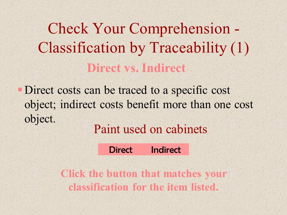 Check Your Comprehension - Classification by Traceability (1)