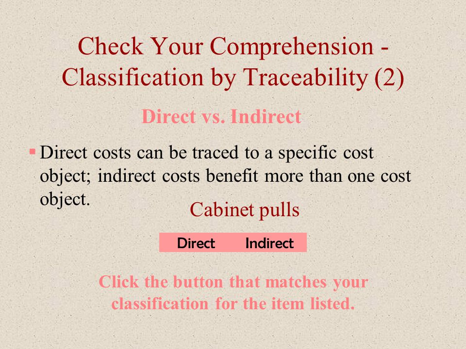 Check Your Comprehension - Classification by Traceability (2)