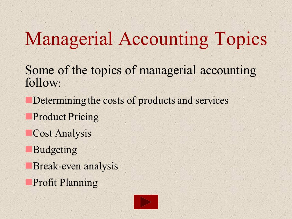 Managerial Accounting Topics
