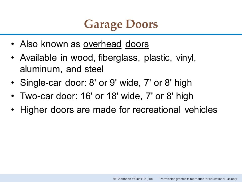 Garage Doors Also known as overhead doors