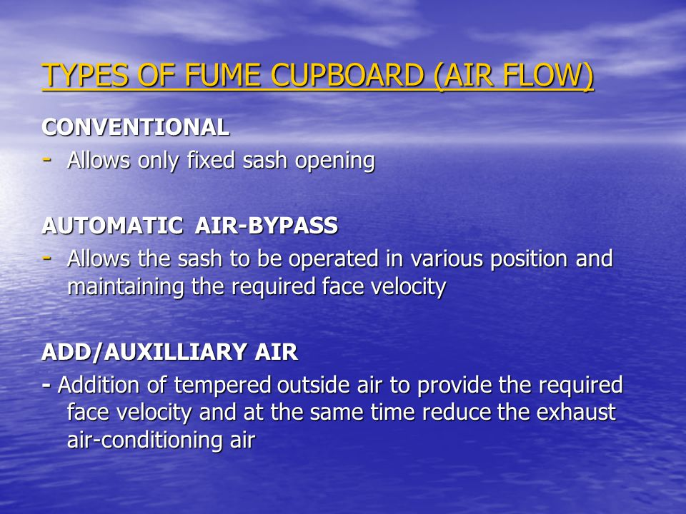 TYPES OF FUME CUPBOARD (AIR FLOW)