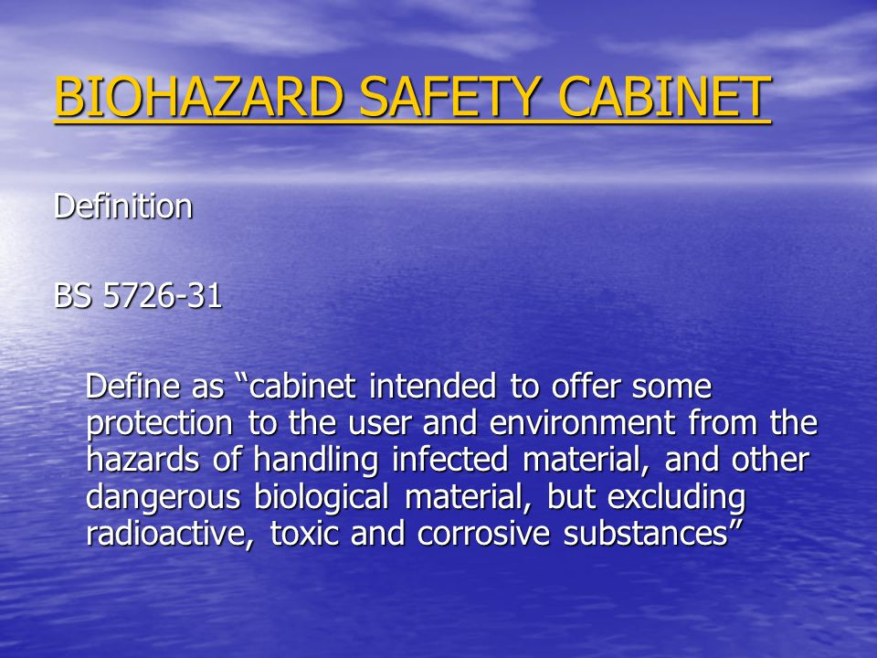 BIOHAZARD SAFETY CABINET