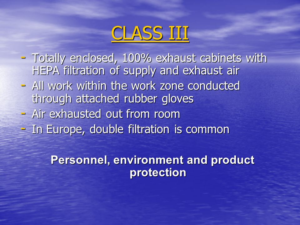 Personnel, environment and product protection