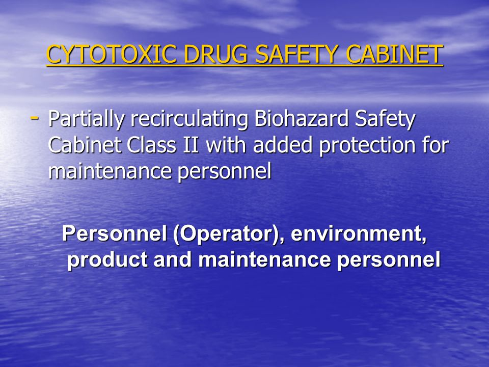CYTOTOXIC DRUG SAFETY CABINET