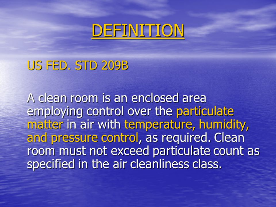 DEFINITION US FED. STD 209B.