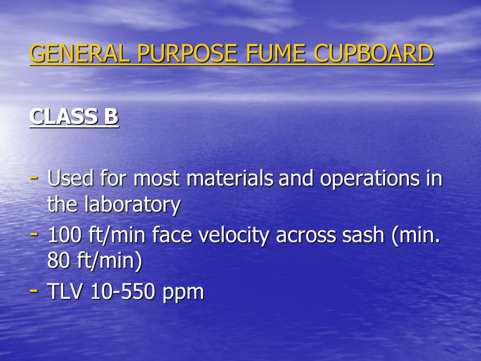 GENERAL PURPOSE FUME CUPBOARD