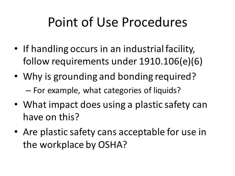 Point of Use Procedures
