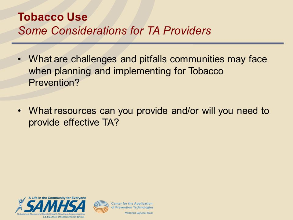 Tobacco Use Some Considerations for TA Providers