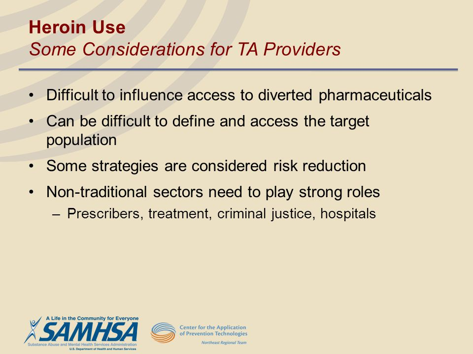 Heroin Use Some Considerations for TA Providers
