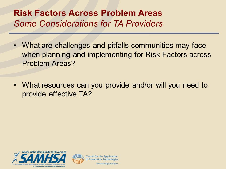 Risk Factors Across Problem Areas Some Considerations for TA Providers