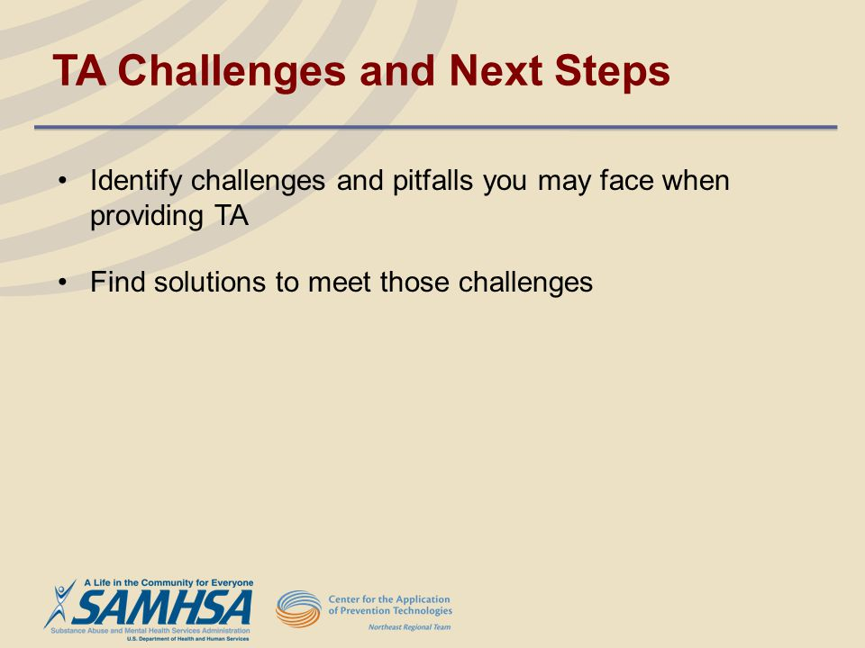 TA Challenges and Next Steps