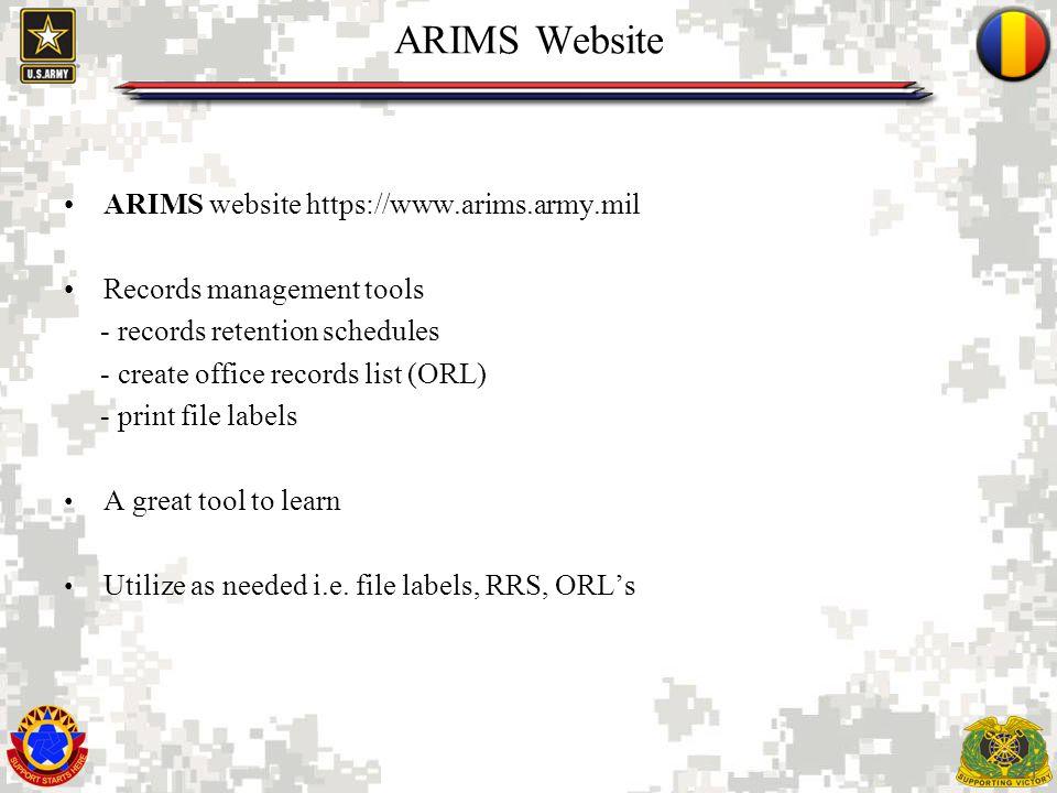 ARIMS Website ARIMS website https://www.arims.army.mil