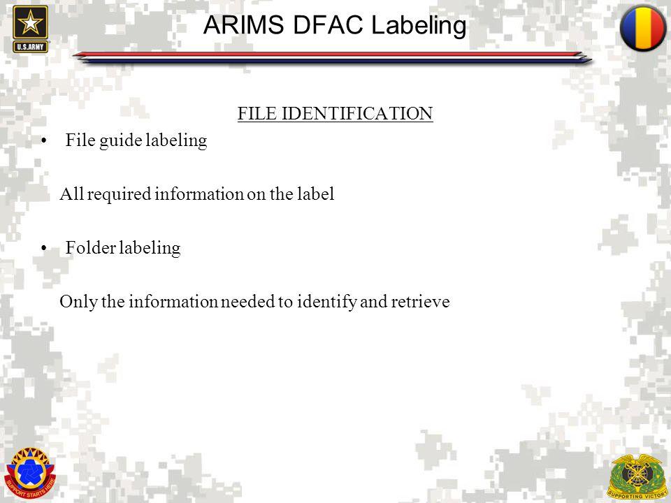 ARIMS DFAC Labeling FILE IDENTIFICATION File guide labeling