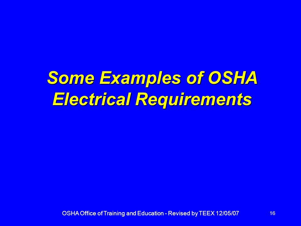 Some Examples of OSHA Electrical Requirements