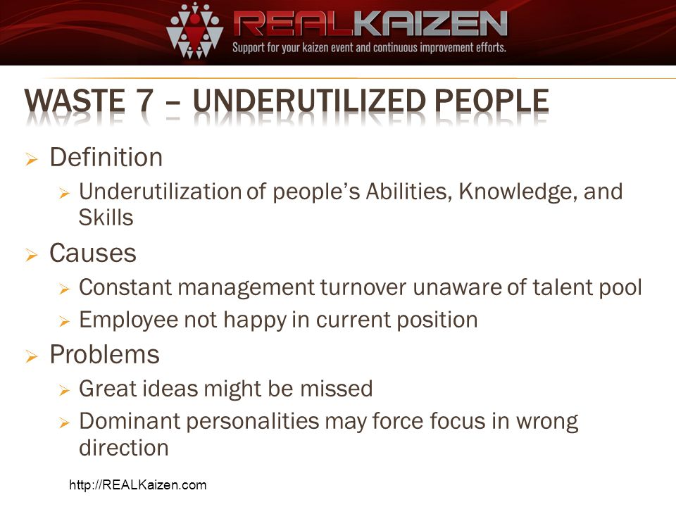 Waste 7 – Underutilized People