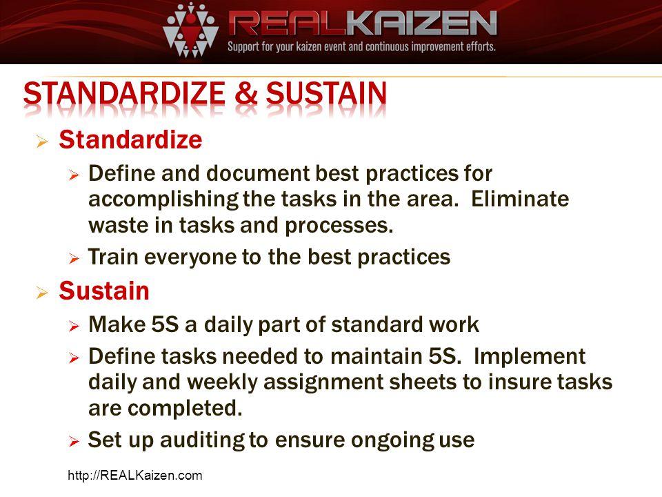 Standardize & Sustain Standardize Sustain