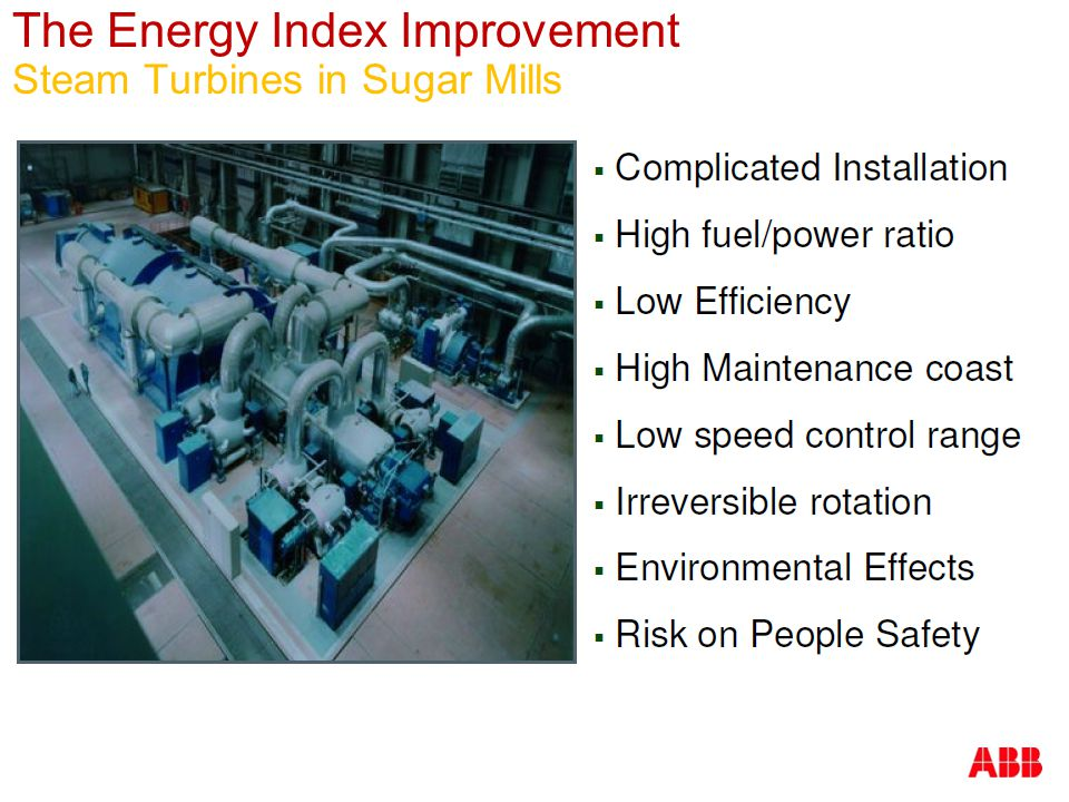 The Energy Index Improvement Steam Turbines in Sugar Mills