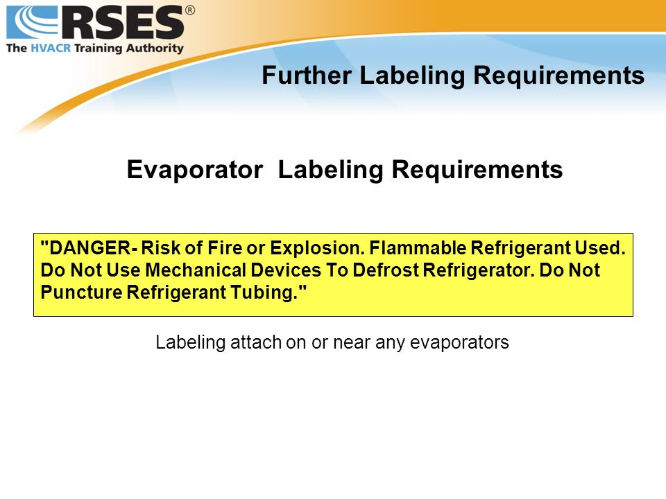 Further Labeling Requirements Evaporator Labeling Requirements
