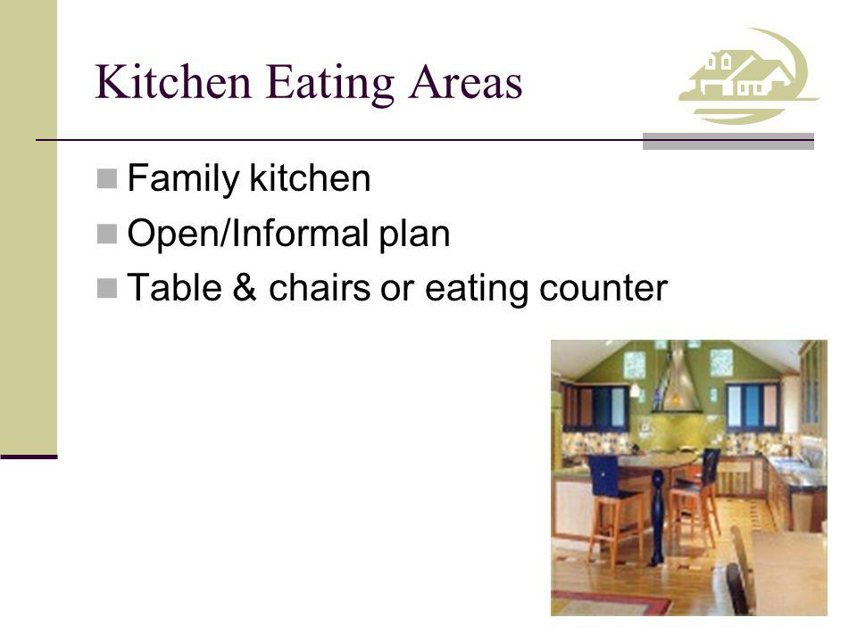 Kitchen Eating Areas Family kitchen Open/Informal plan