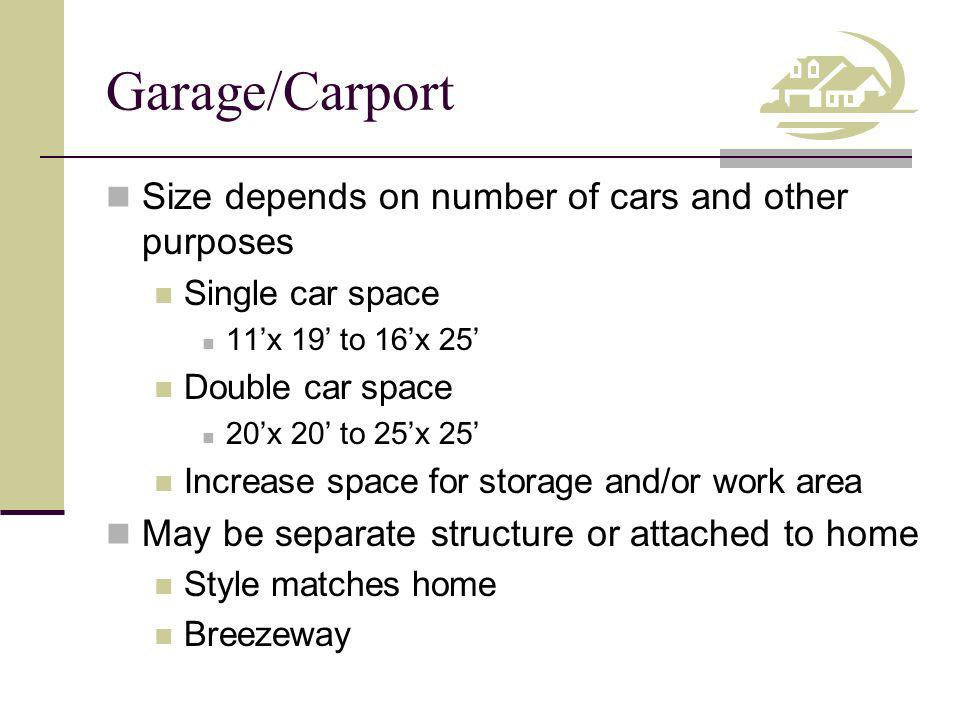 Garage/Carport Size depends on number of cars and other purposes