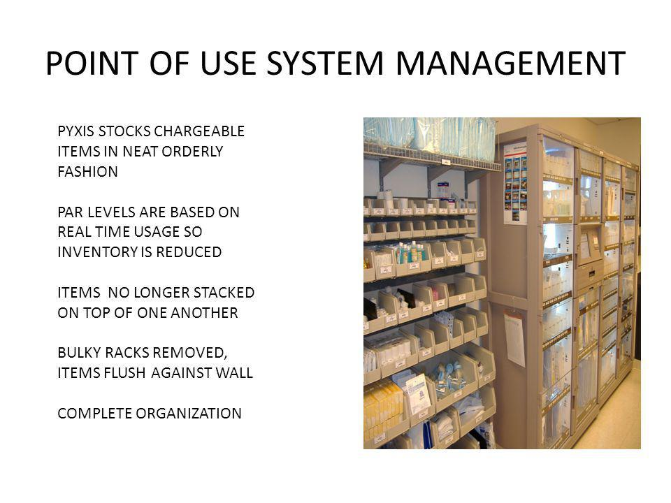 POINT OF USE SYSTEM MANAGEMENT