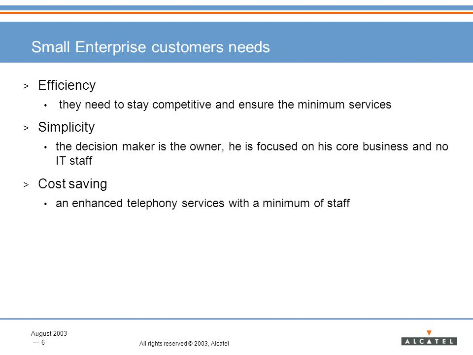 Small Enterprise customers needs