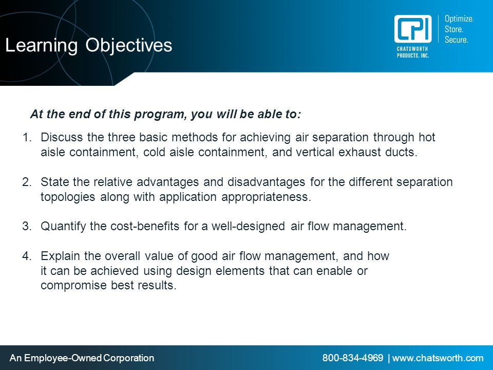 Learning Objectives At the end of this program, you will be able to: