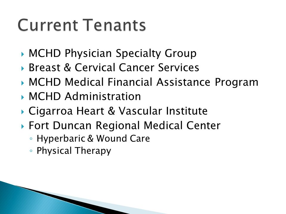 Current Tenants MCHD Physician Specialty Group