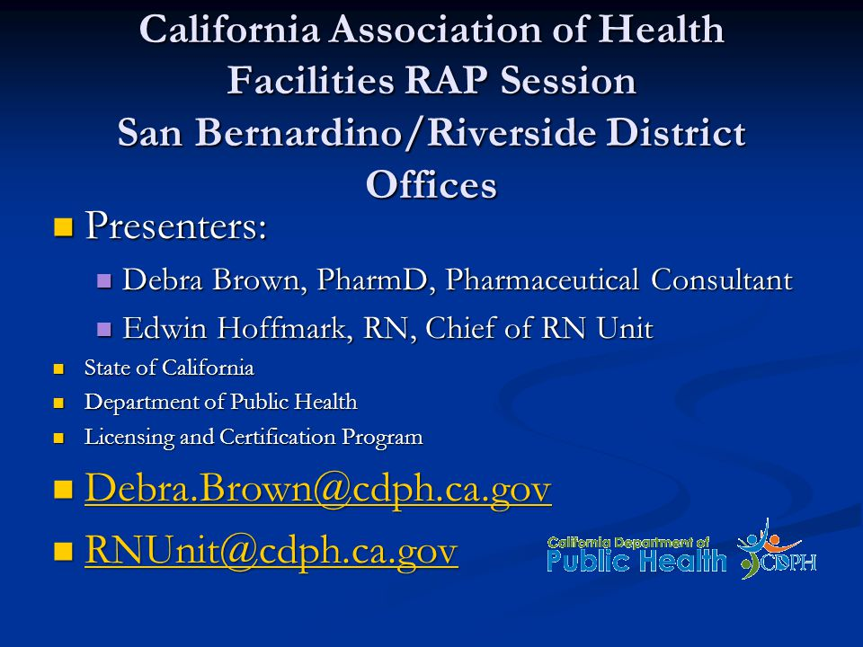 California Association of Health Facilities RAP Session San Bernardino/Riverside District Offices