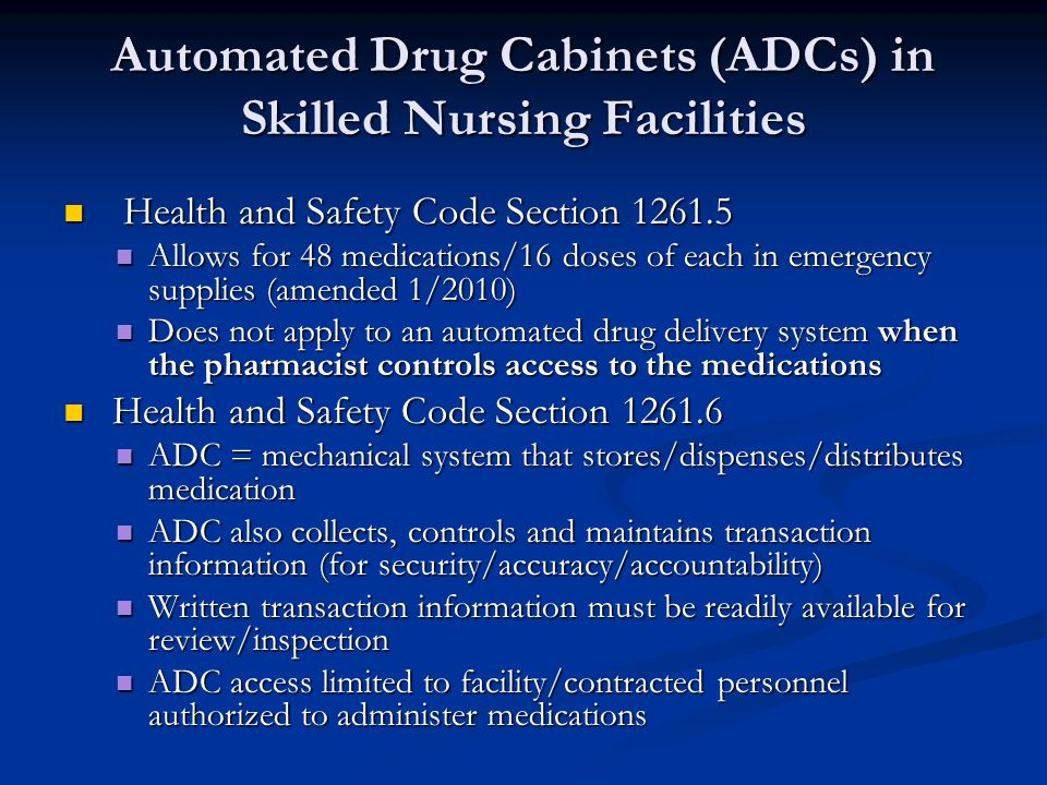 Automated Drug Cabinets (ADCs) in Skilled Nursing Facilities