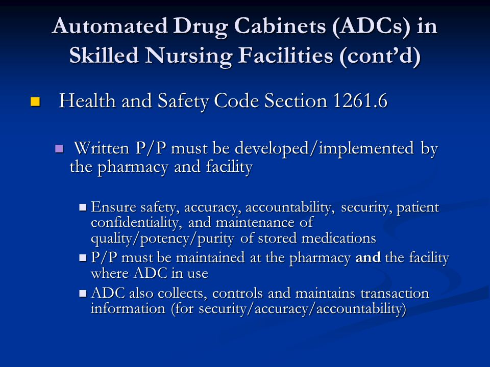 Automated Drug Cabinets (ADCs) in Skilled Nursing Facilities (cont'd)