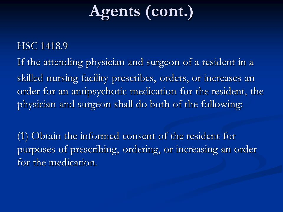 Agents (cont.) HSC 1418.9. If the attending physician and surgeon of a resident in a.