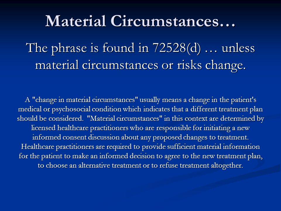 Material Circumstances…