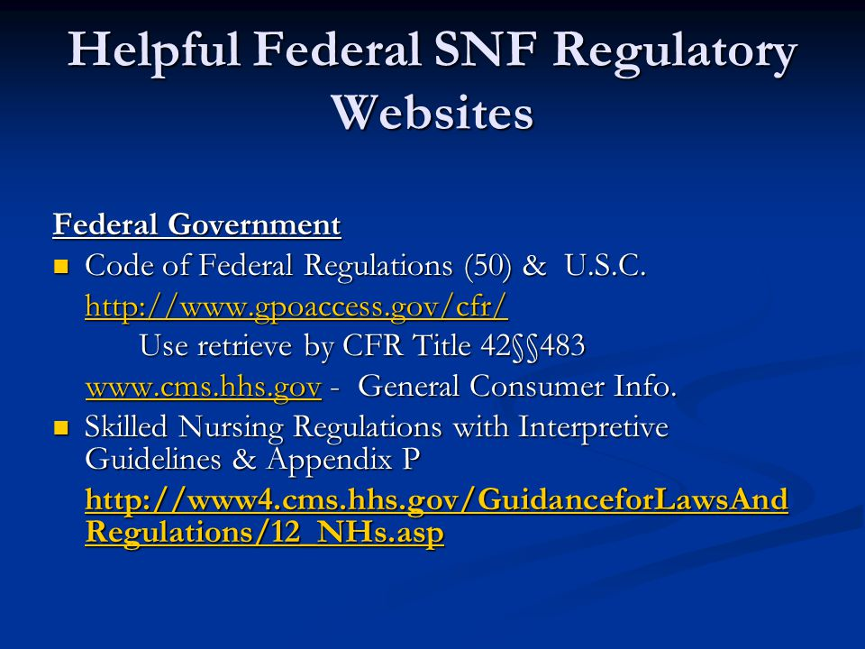 Helpful Federal SNF Regulatory Websites