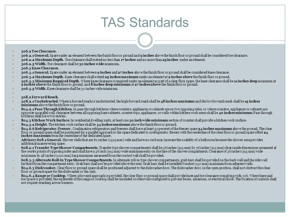 TAS Standards 306.2 Toe Clearance.