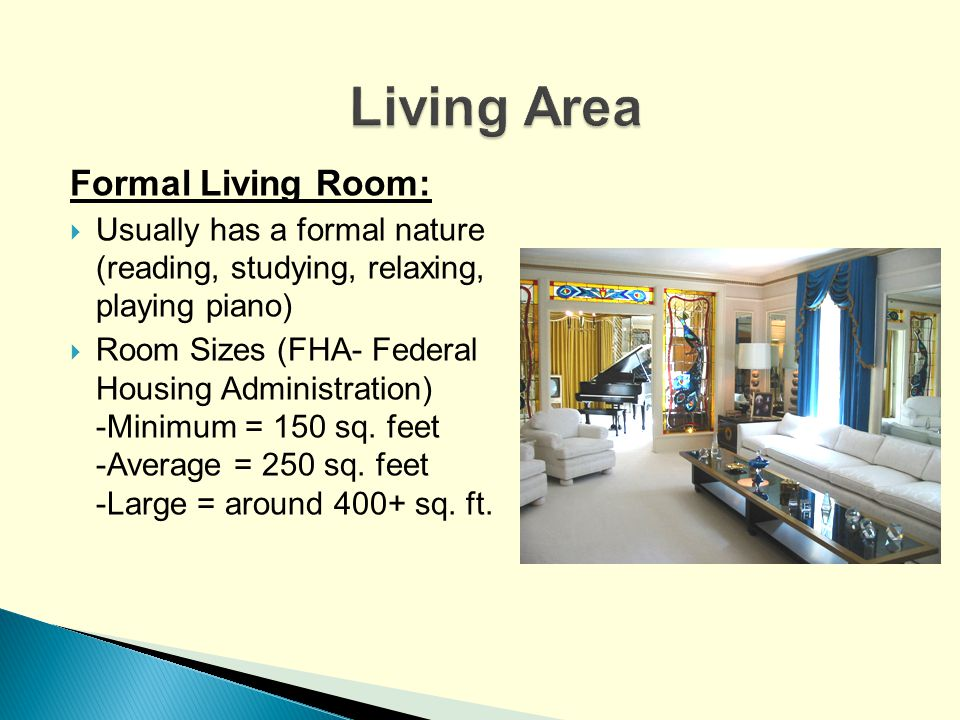 Three main areas of a house ppt video online download - What is the average size of a living room ...