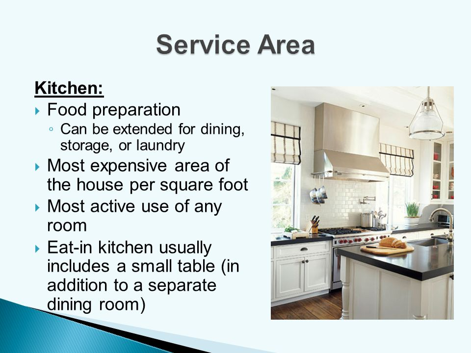 Service Area Kitchen: Food preparation