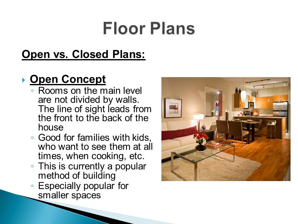 Floor Plans Open vs. Closed Plans: Open Concept