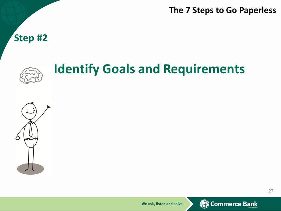 Identify Goals and Requirements