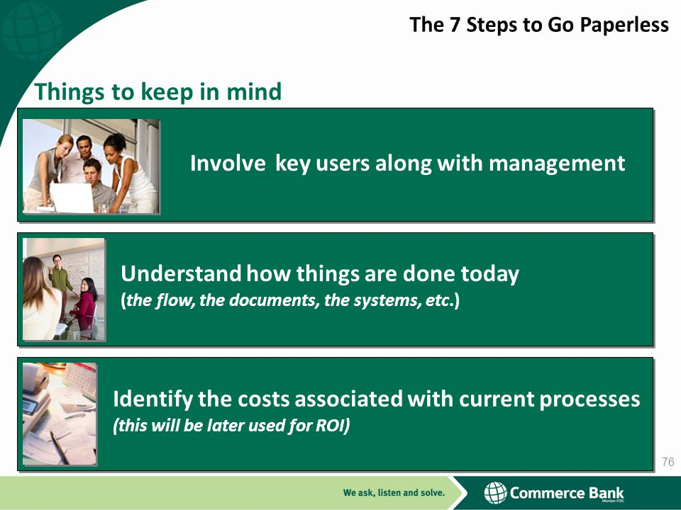 Involve key users along with management
