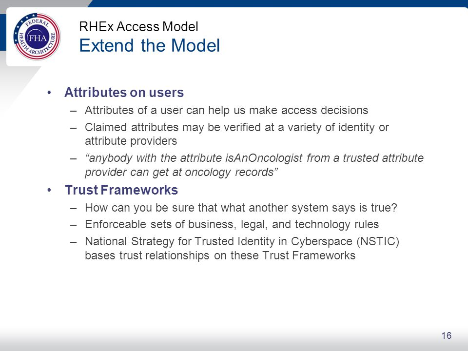 RHEx Access Model Extend the Model: Claims of User Attributes