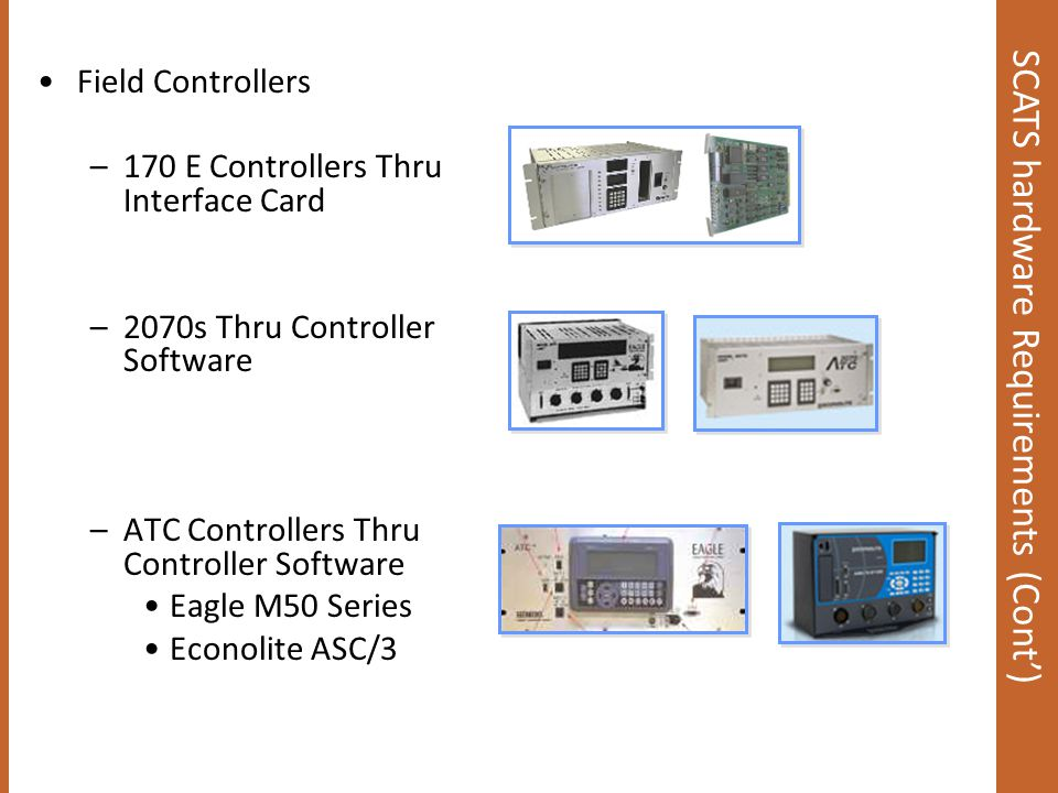 SCATS hardware Requirements (Cont')