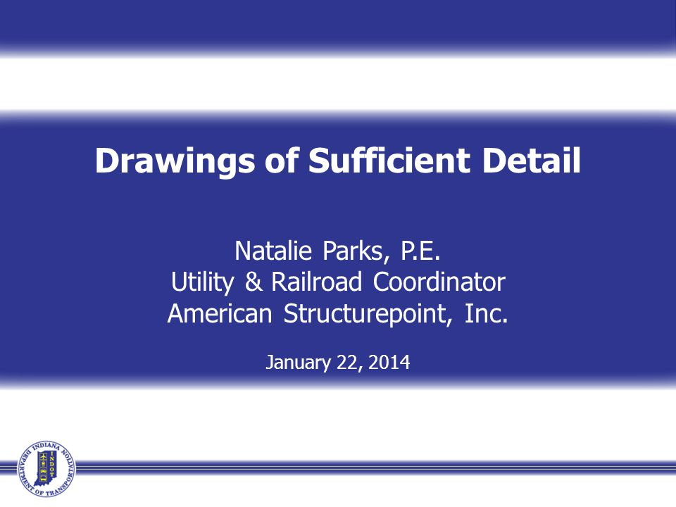 Drawings of Sufficient Detail