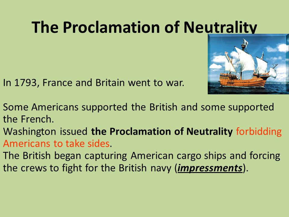 The Proclamation of Neutrality